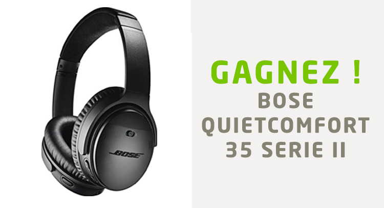 Concours Bose QC 35 Serie II